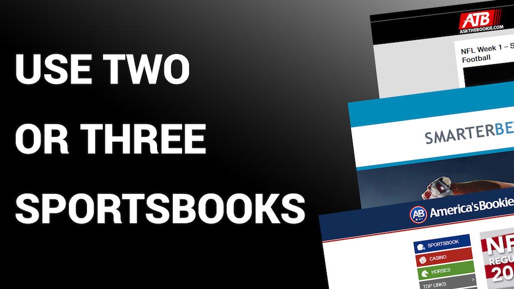 Smart Bettors Use Multiple Sportsbooks